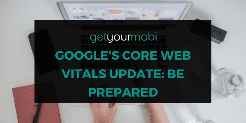 Google's Core Web Vitals Update